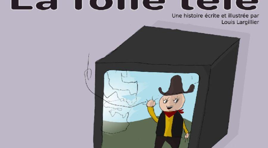 thumbnail of LaFolleTele-LouisLargillier